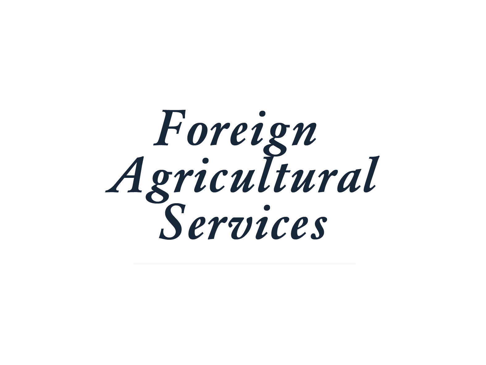 Foreign Agricultural Services