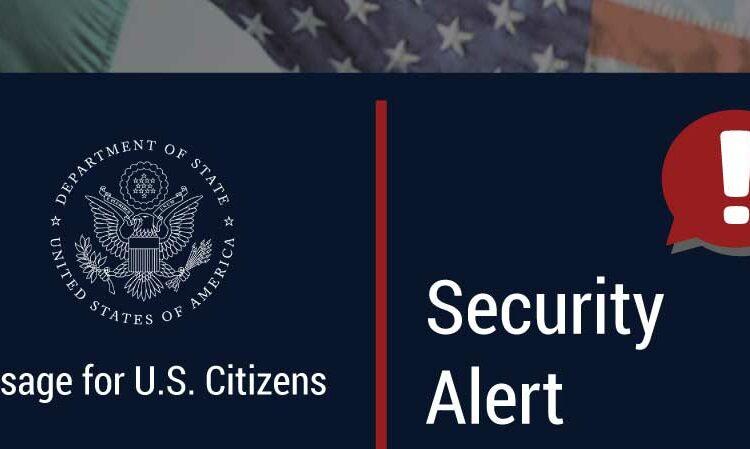 "It reads ""Message for U.S. Citizens"", ""Security Alert, June 17, 2020"""