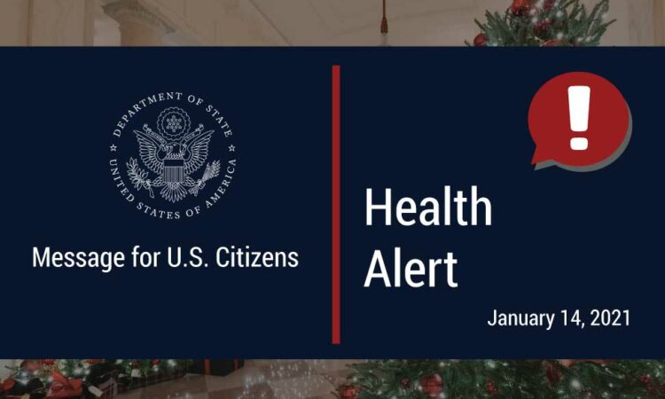 Health Alert - Message to U.S. Citizens