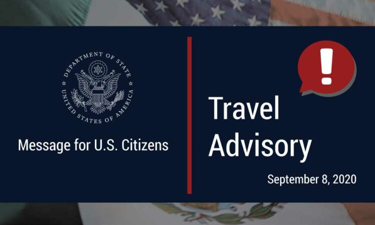 Department of State Travel Advisory Notice