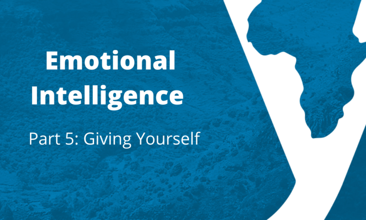 Emotional Intelligence Part 5: Giving Yourself