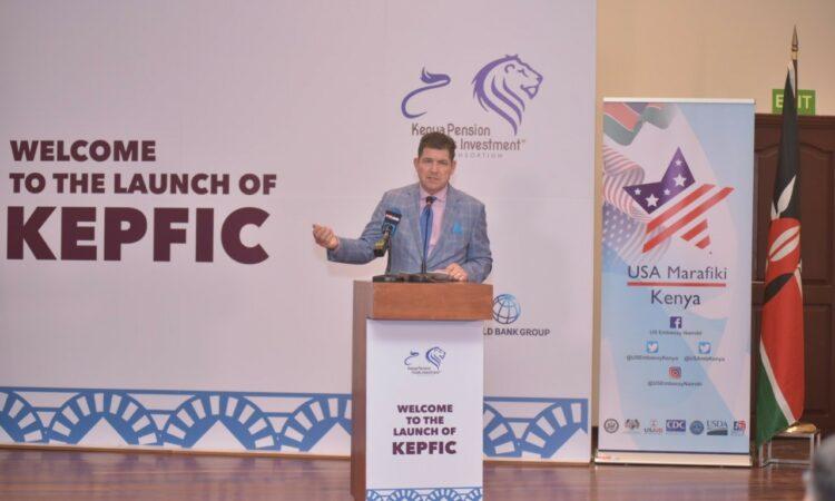U.S Ambassador to Kenya Kyle McCarter launches the Kenya Pension Fund Investment Consortium(KEPFIC)