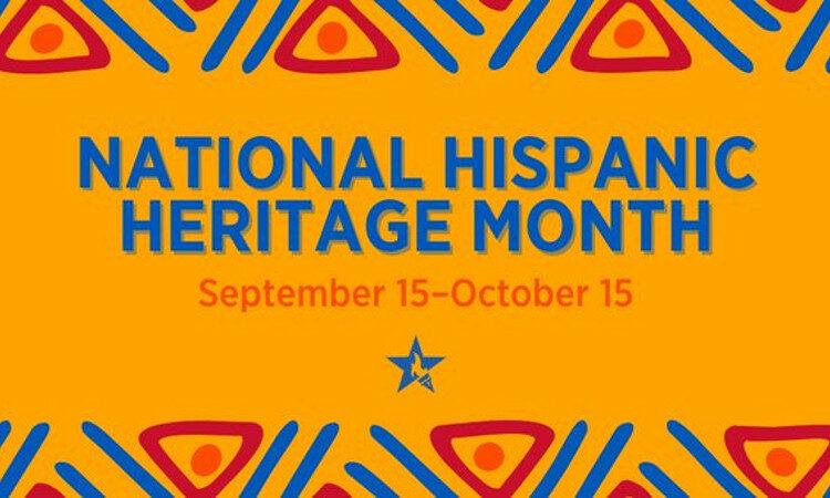 National Hispanic Heritage Month text